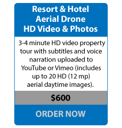 Resort & Hotel Aerial Drone HD Video & Photos - 2 minute HD video property tour with subtitles and voice narration uploaded to YouTube or Vimeo (includes up to 10 HD (24 mp) daytime images). - $600 ORDER NOW